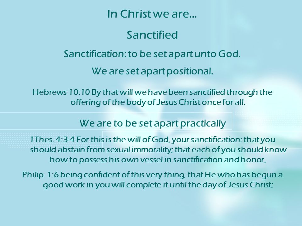 In Christ we are… Sanctified
