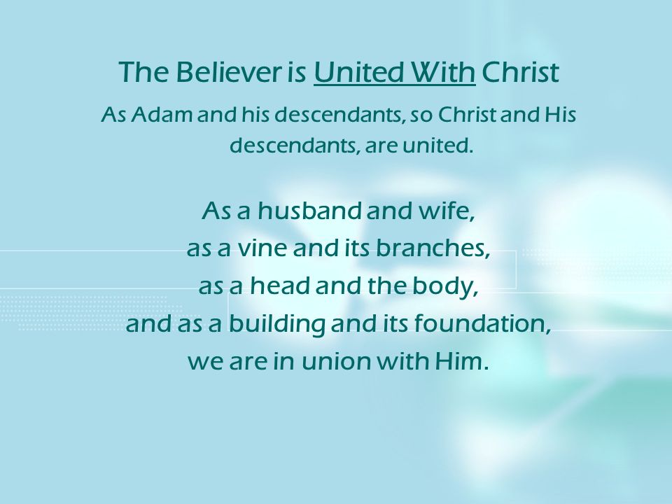 The Believer is United With Christ