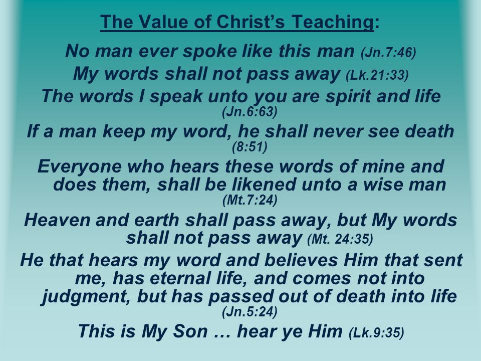 The Value of Christ's Teaching: