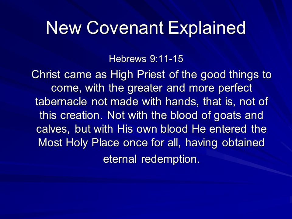 New Covenant Explained
