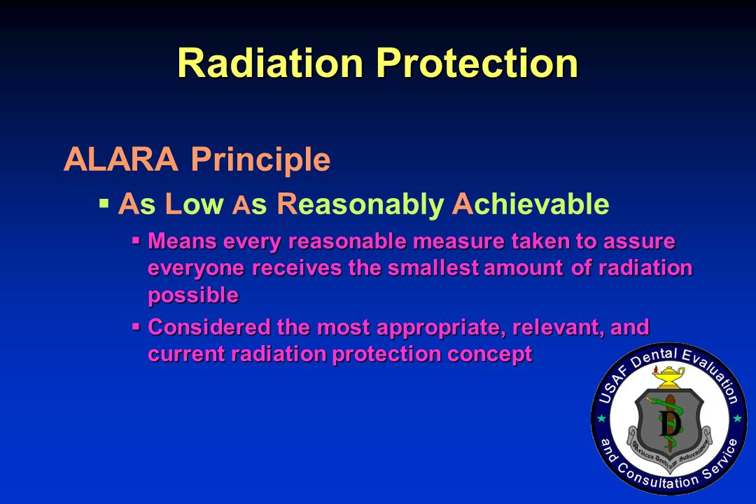 Radiation Protection ALARA Principle As Low As Reasonably Achievable