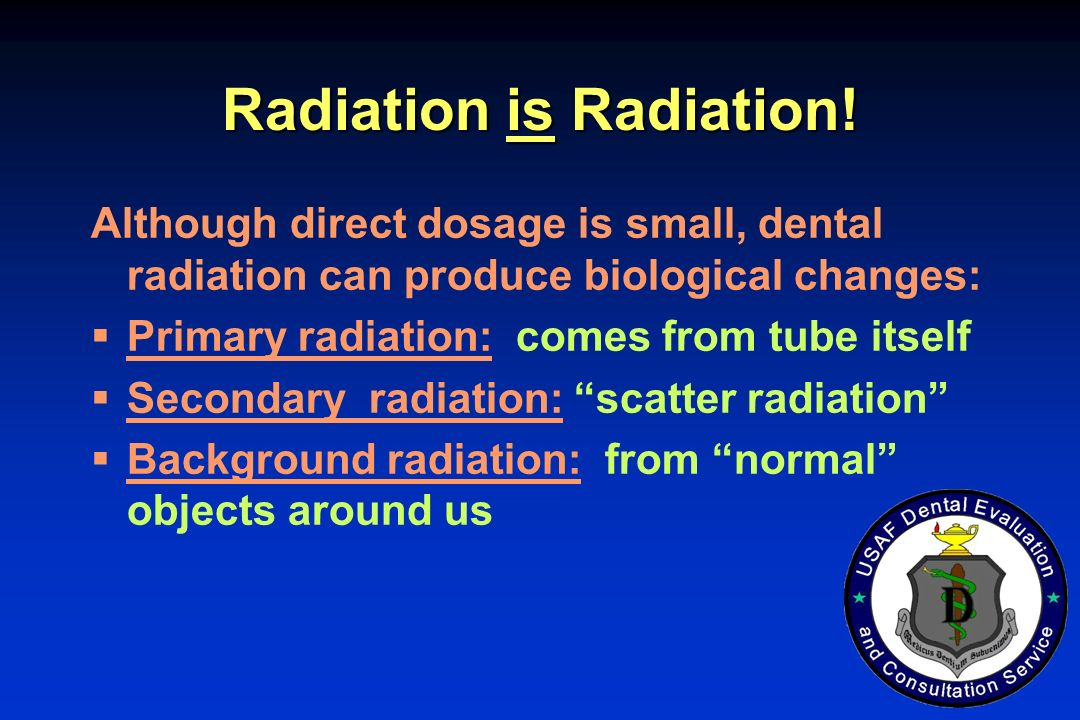 Radiation is Radiation!