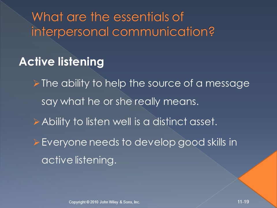 What are the essentials of interpersonal communication