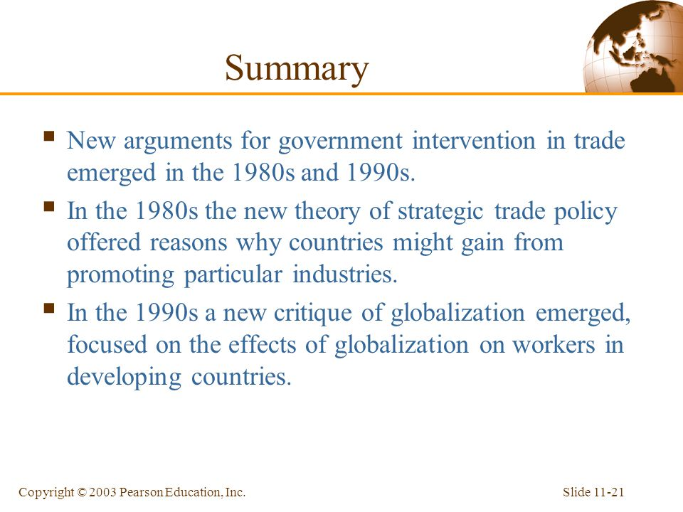 Summary New arguments for government intervention in trade emerged in the 1980s and 1990s.