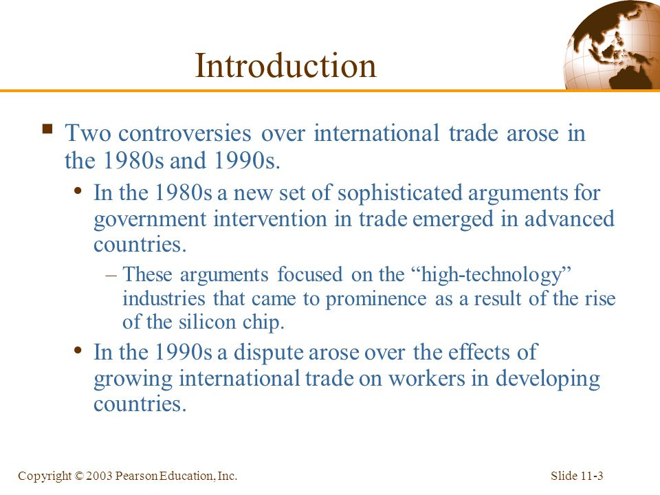 Introduction Two controversies over international trade arose in the 1980s and 1990s.