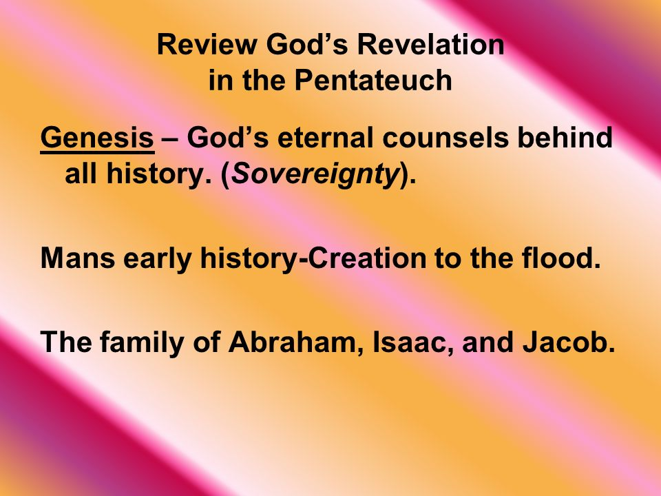 Review God's Revelation in the Pentateuch