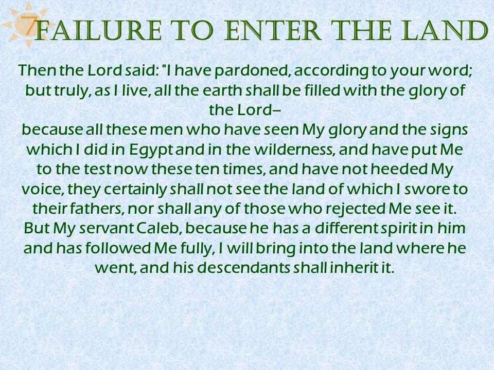 Failure to Enter the Land