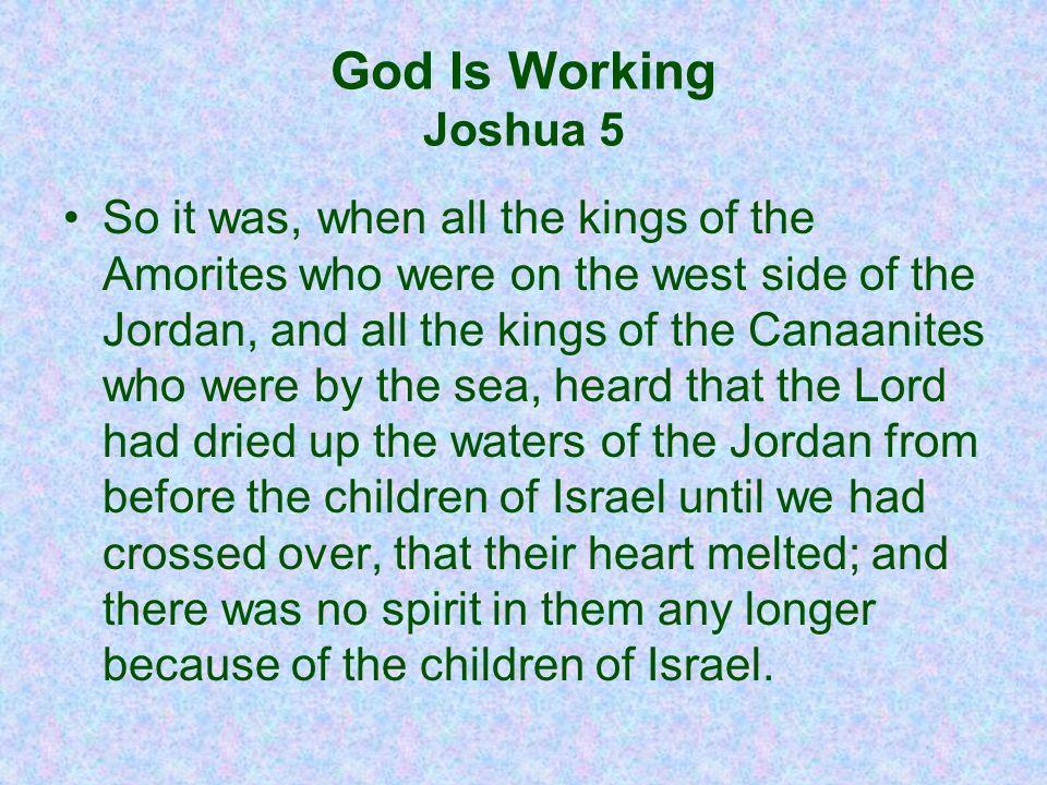 God Is Working Joshua 5