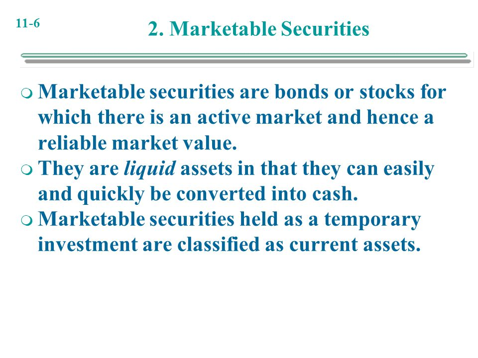 2. Marketable Securities
