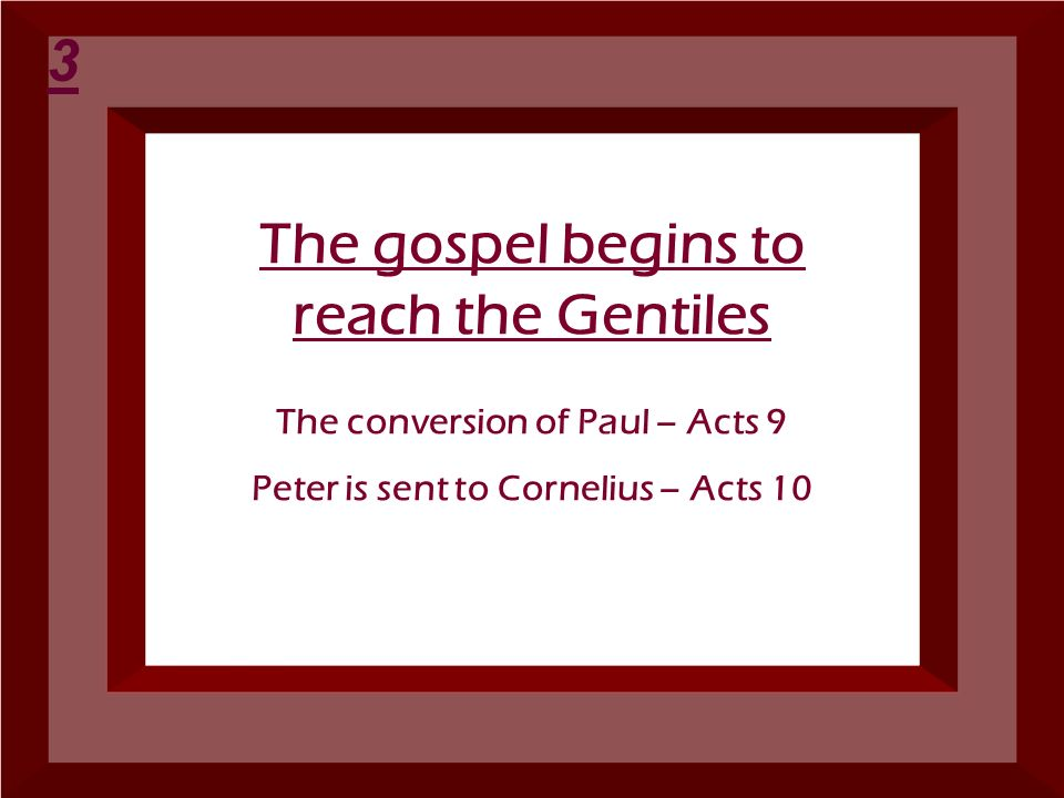 The gospel begins to reach the Gentiles