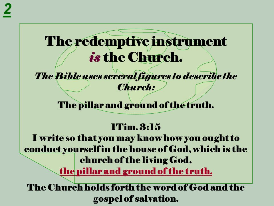 2 The redemptive instrument is the Church.