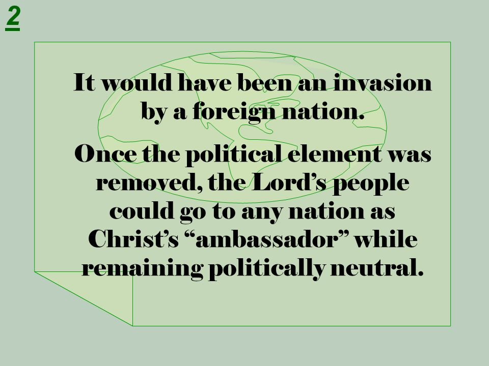 It would have been an invasion by a foreign nation.