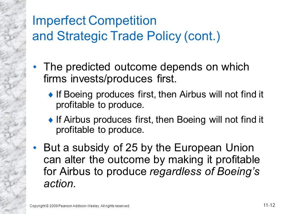 Imperfect Competition and Strategic Trade Policy (cont.)