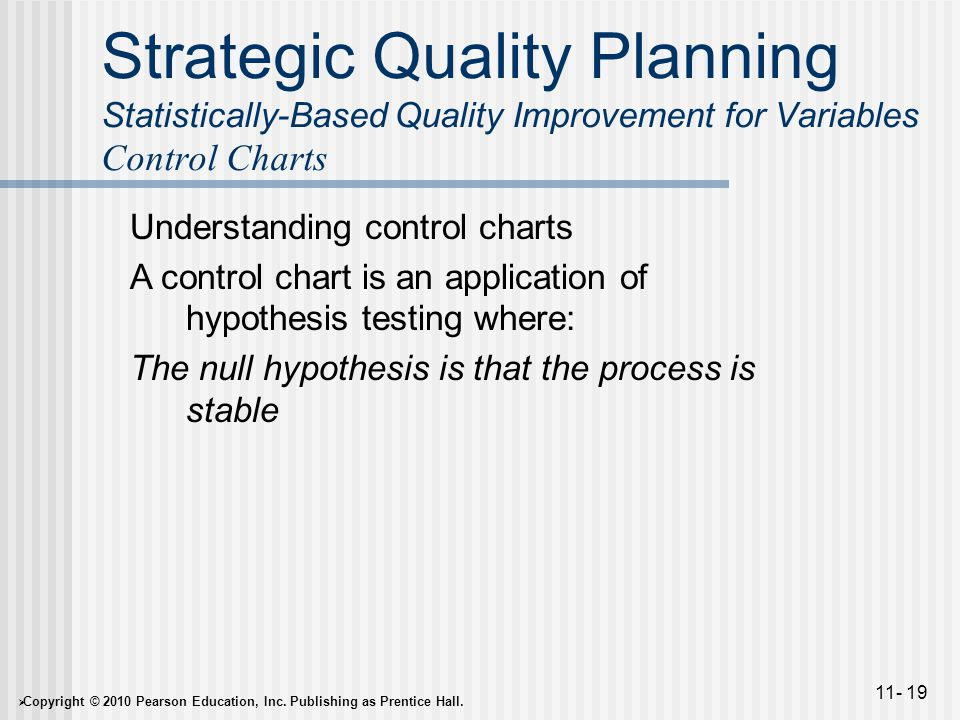 Strategic Quality Planning Statistically-Based Quality Improvement for Variables Control Charts