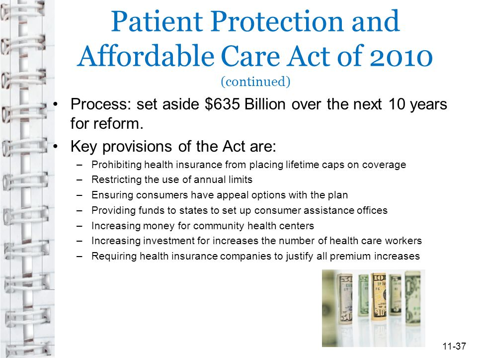 Patient Protection and Affordable Care Act of 2010 (continued)
