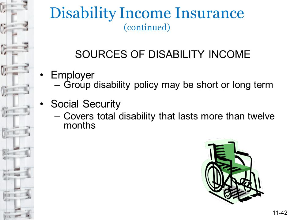 Disability Income Insurance (continued)