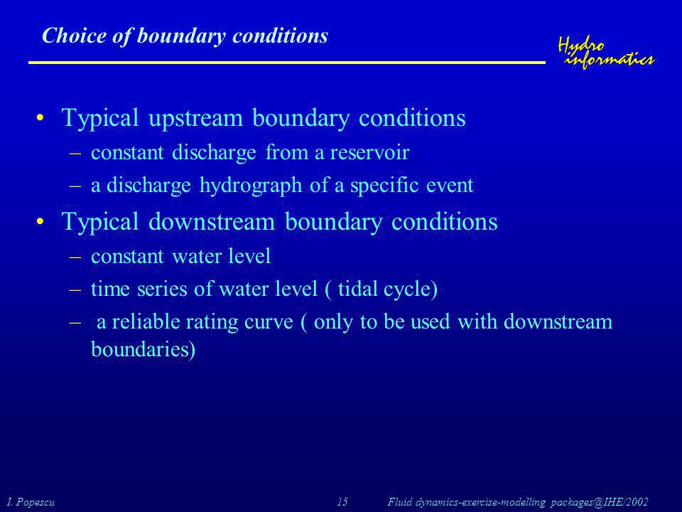 Choice of boundary conditions
