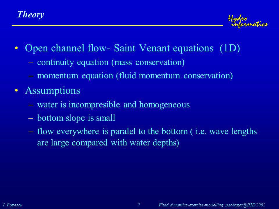 Open channel flow- Saint Venant equations (1D)