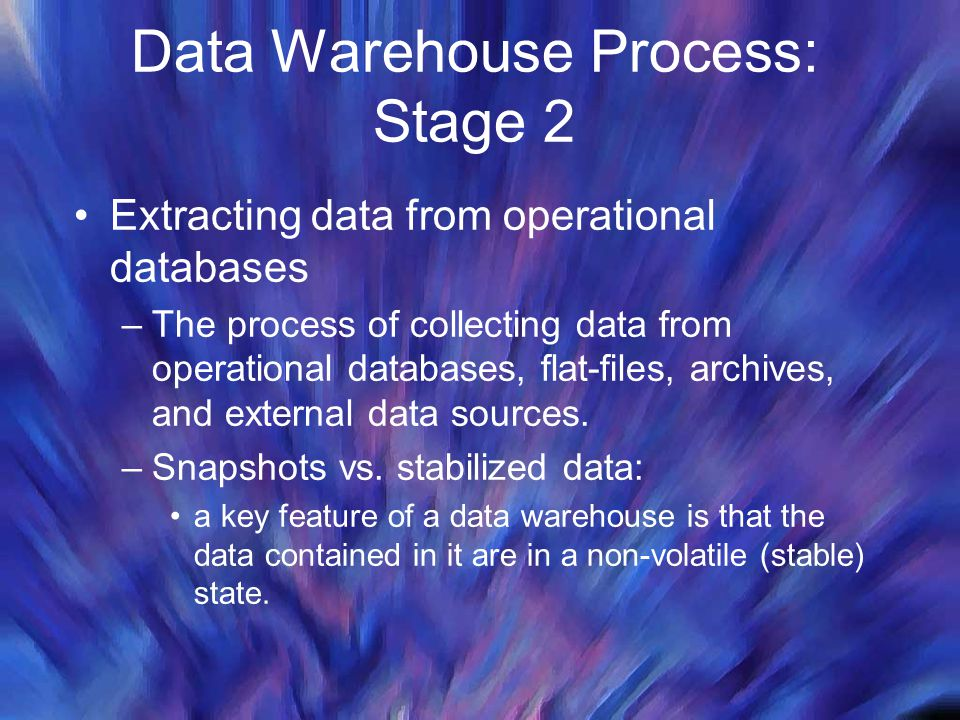 Data Warehouse Process: Stage 2