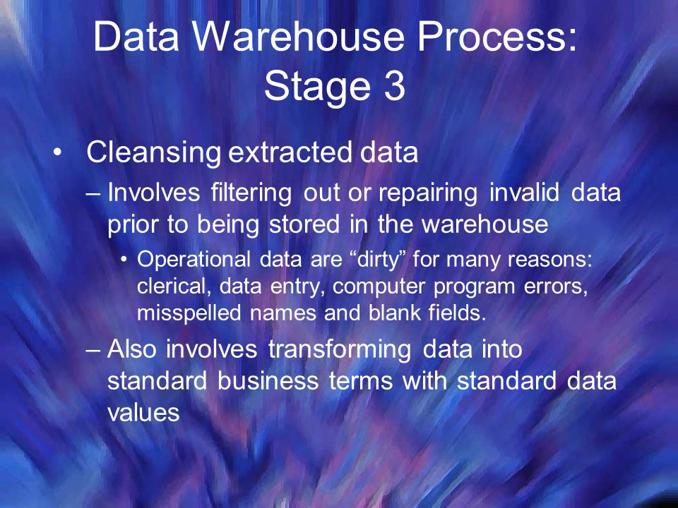 Data Warehouse Process: Stage 3