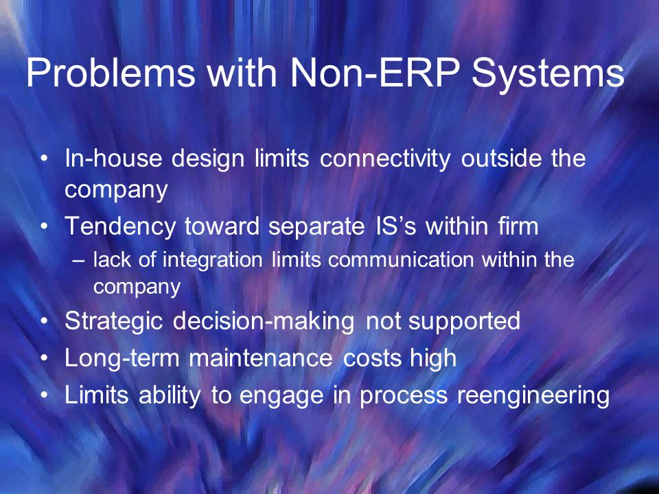 Problems with Non-ERP Systems