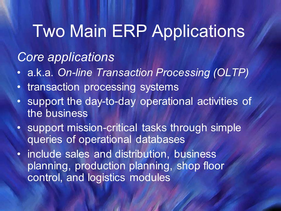 Two Main ERP Applications