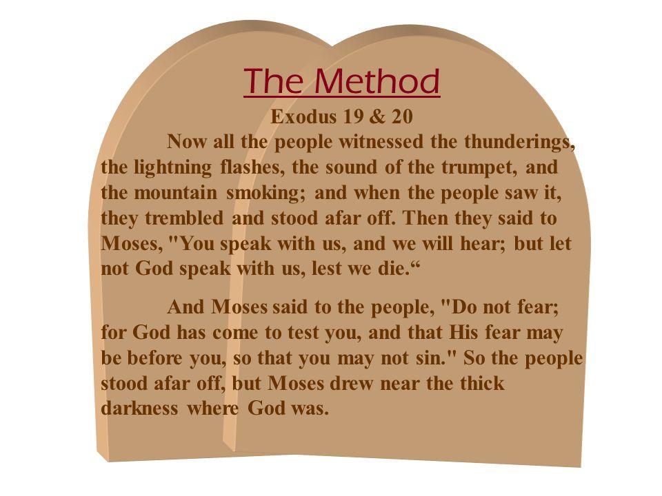 The Method Exodus 19 & 20.