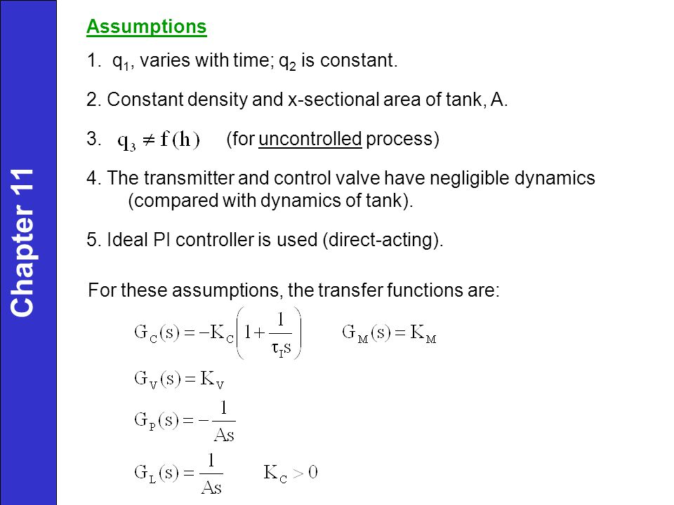 Chapter 11 Assumptions 1. q1, varies with time; q2 is constant.