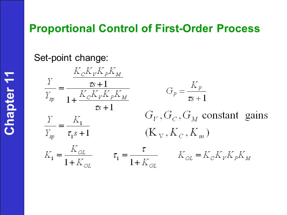 Chapter 11 Proportional Control of First-Order Process
