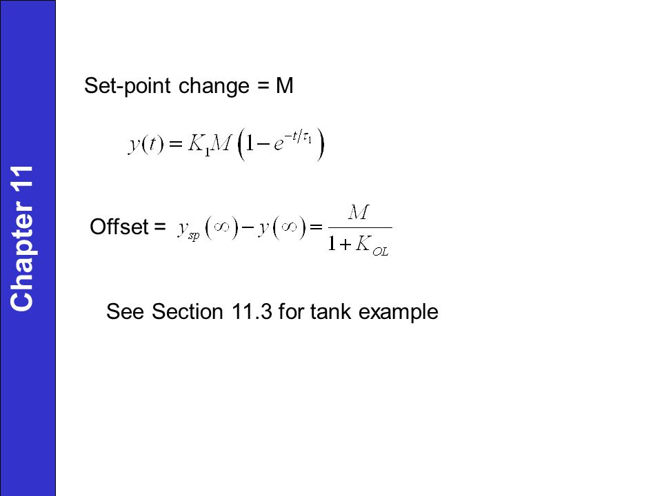 Chapter 11 Set-point change = M Offset =