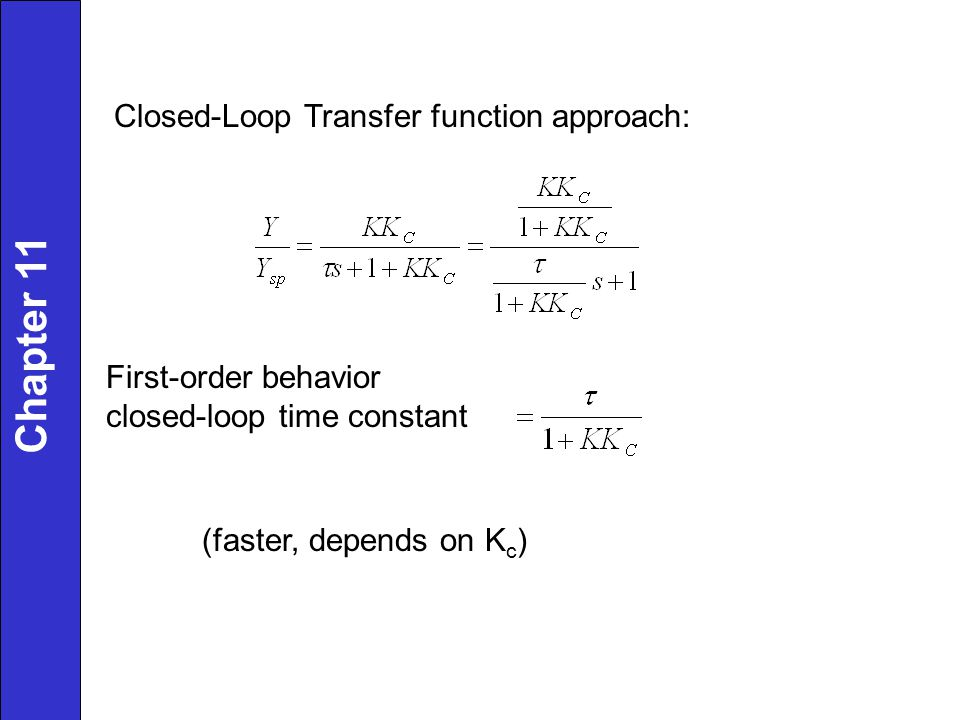 Chapter 11 Closed-Loop Transfer function approach: