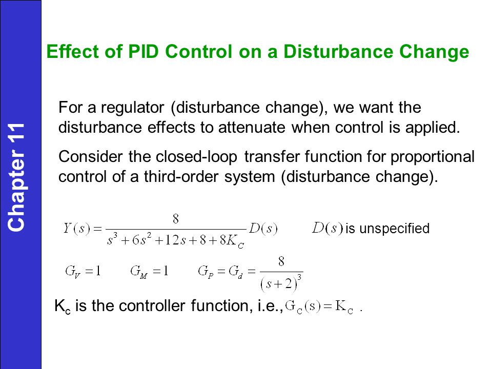Chapter 11 Effect of PID Control on a Disturbance Change