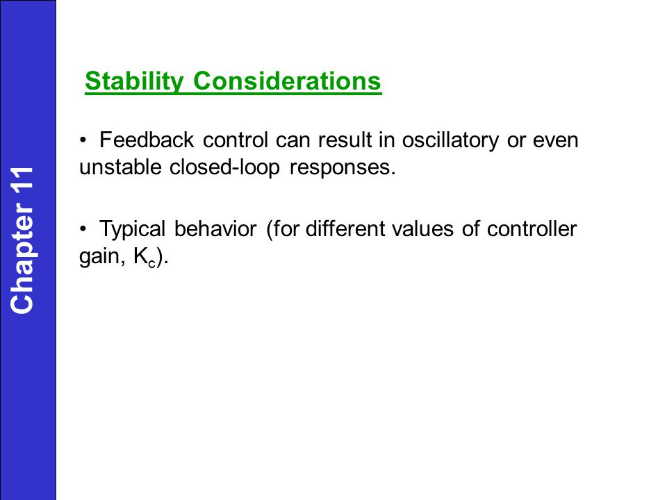 Chapter 11 Stability Considerations