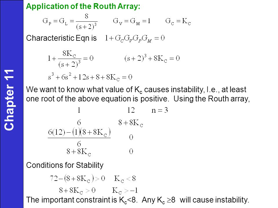 Chapter 11 Application of the Routh Array: Characteristic Eqn is