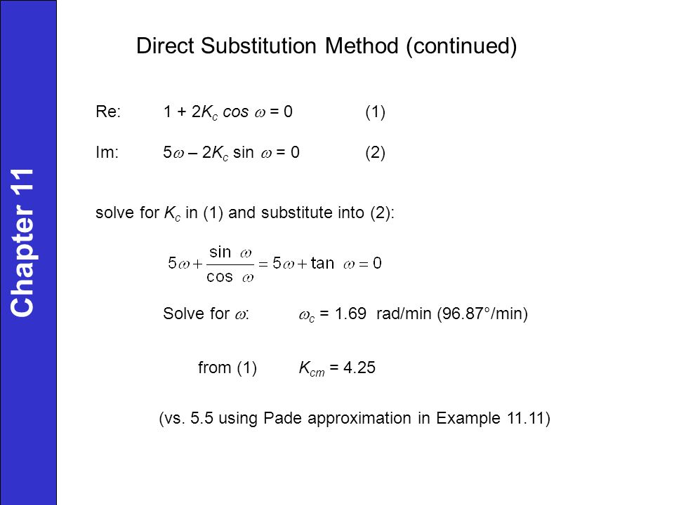 Chapter 11 Direct Substitution Method (continued)