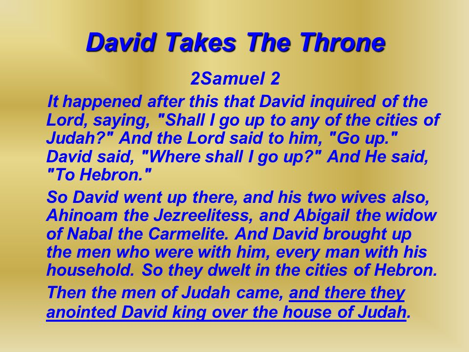 David Takes The Throne 2Samuel 2