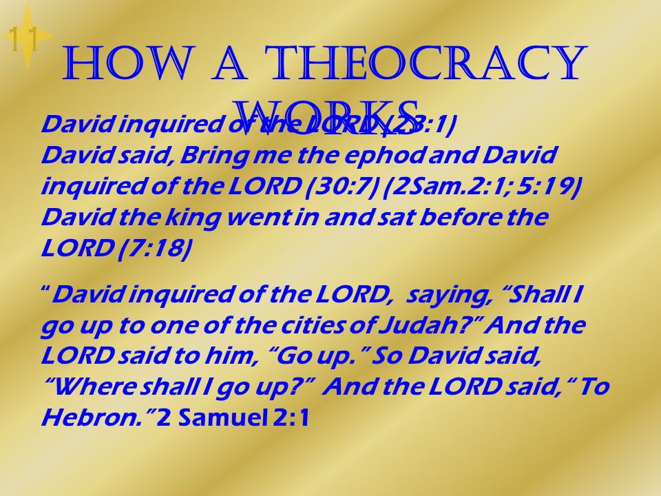 11 How a Theocracy works.