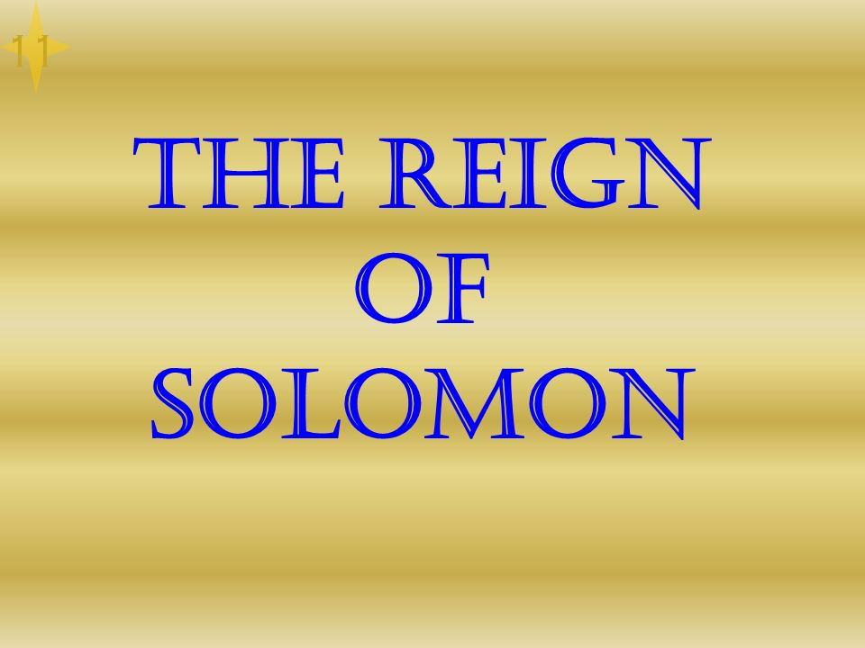 11 The Reign of Solomon