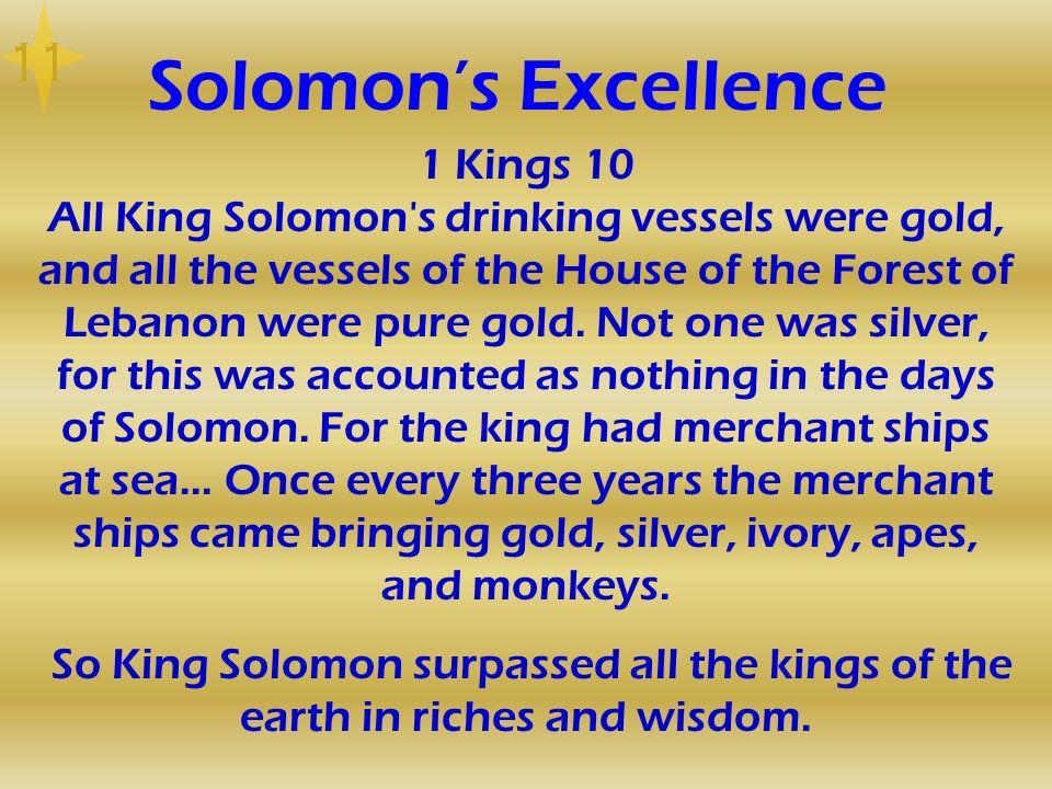 11 Solomon's Excellence.