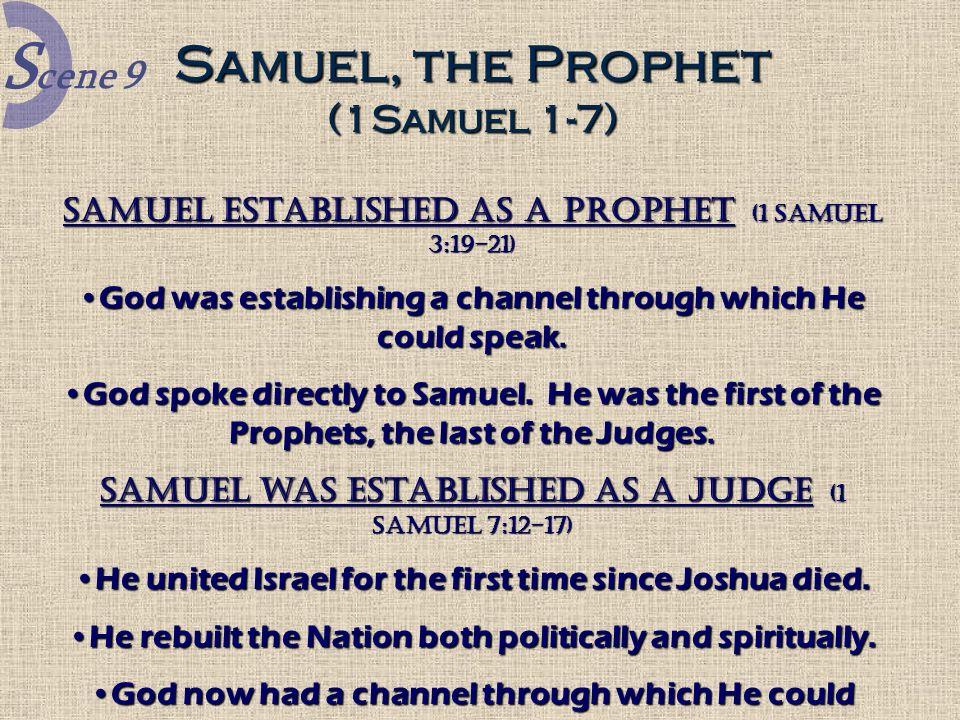 Scene 9 Samuel, the Prophet (1Samuel 1-7)