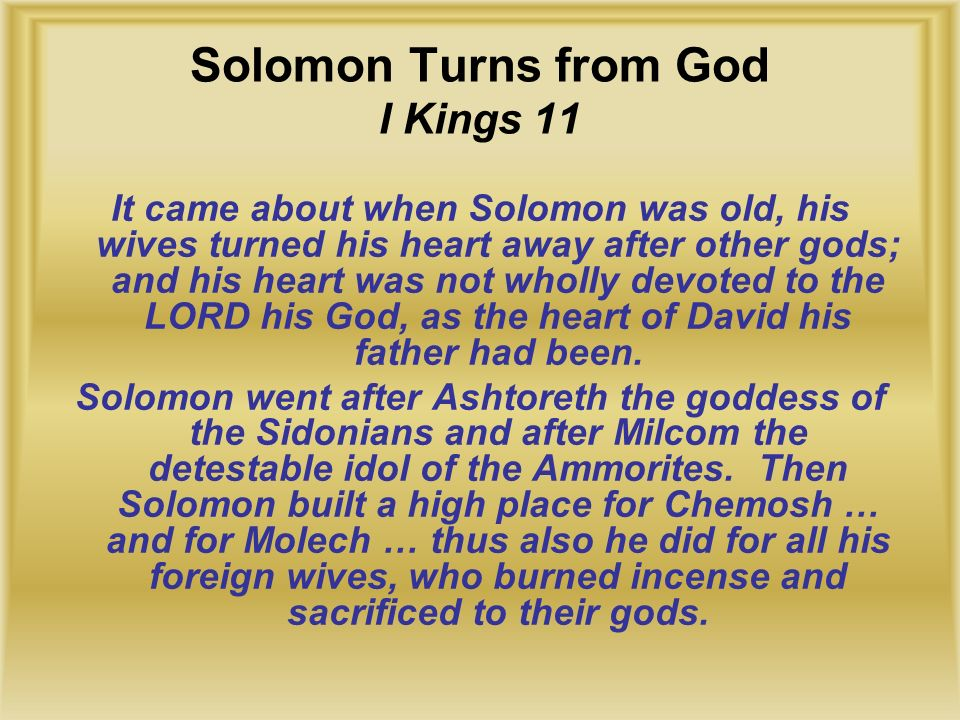 Solomon Turns from God I Kings 11