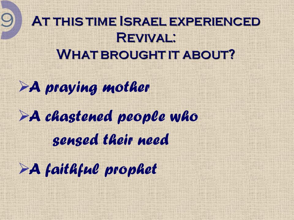 At this time Israel experienced Revival: What brought it about