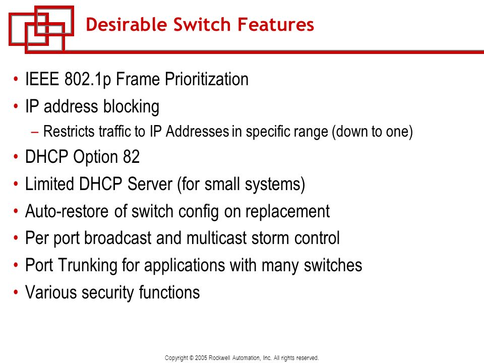Desirable Switch Features