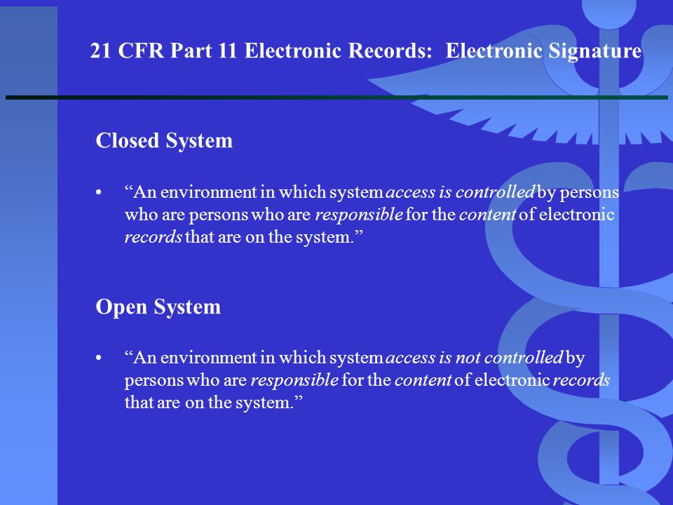 21 CFR Part 11 Electronic Records: Electronic Signature