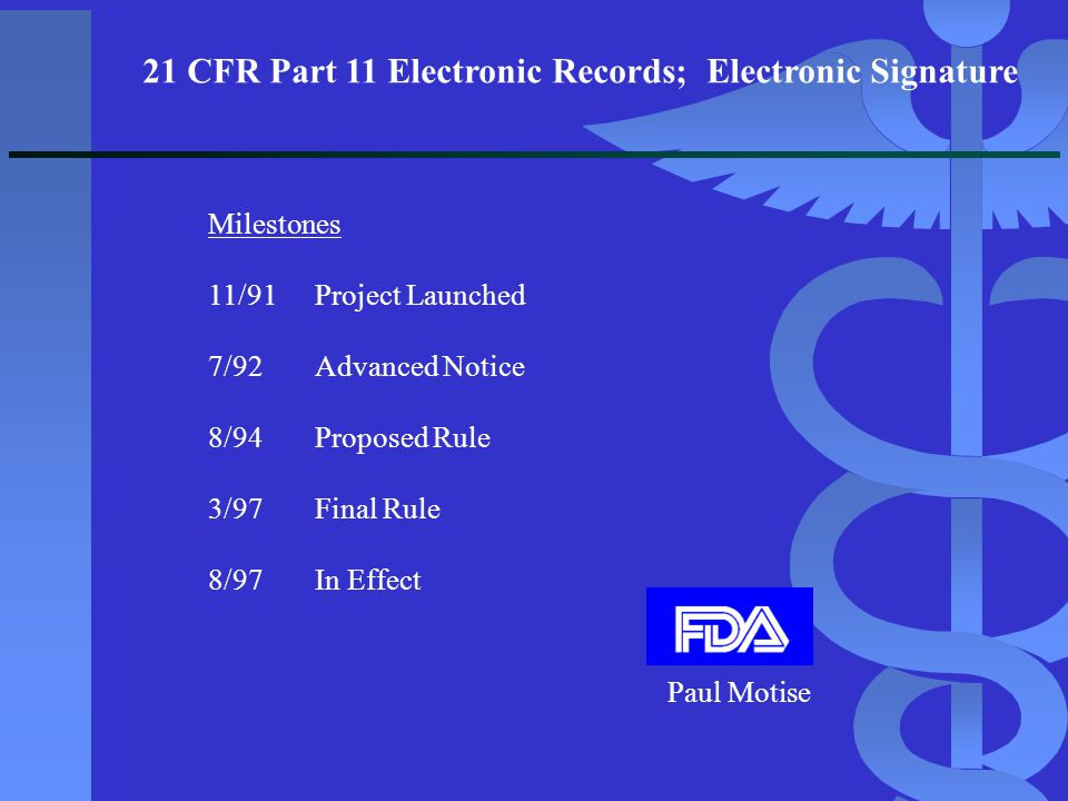 21 CFR Part 11 Electronic Records; Electronic Signature