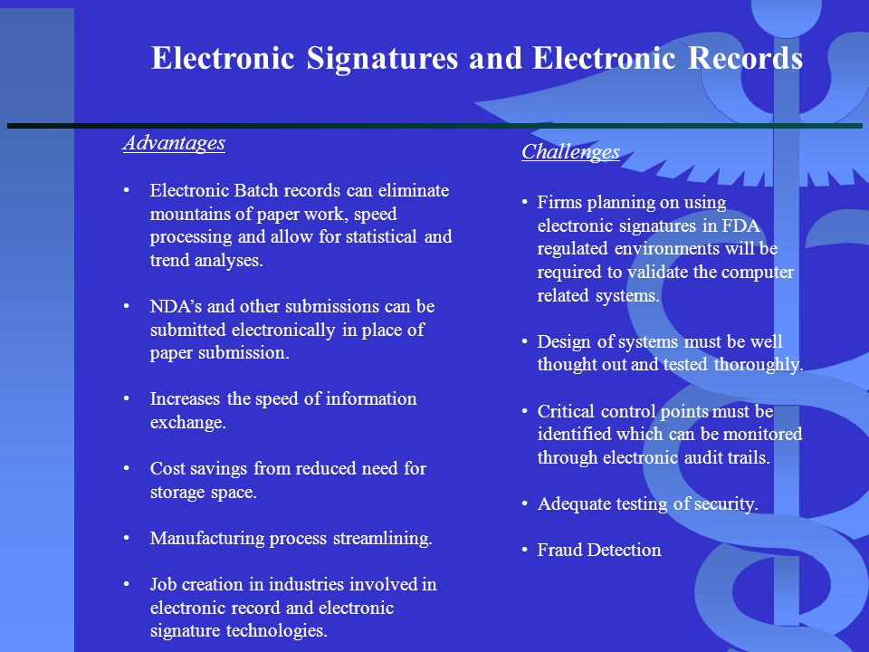 Electronic Signatures and Electronic Records