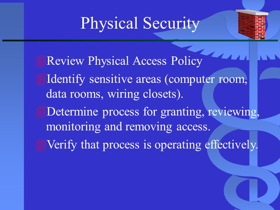 Physical Security Review Physical Access Policy