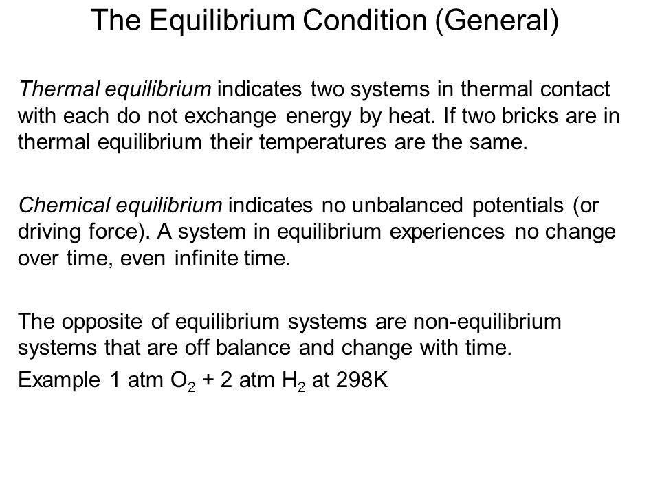 The Equilibrium Condition (General)