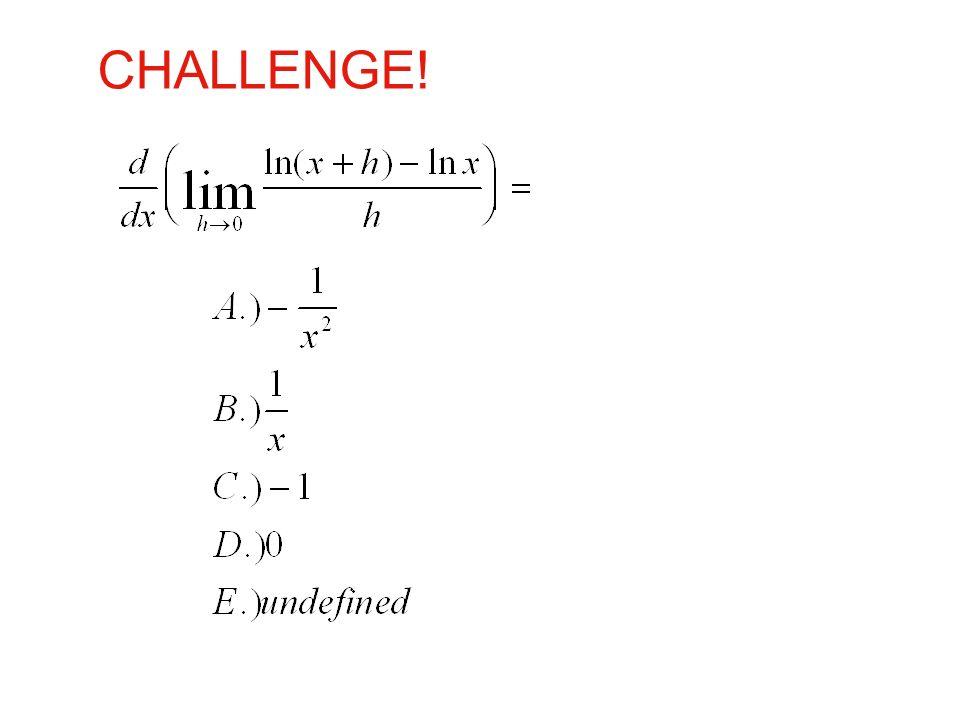 CHALLENGE! Limit definition of derivative; derivative of ln; derivative of derivative