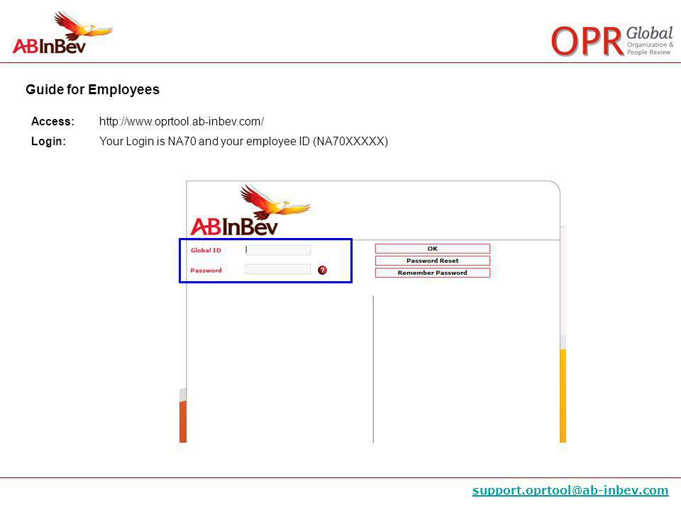 Access: http://www.oprtool.ab-inbev.com/